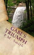 Book Review: Gabe's Triumph by PM Smith #Gabe's Triumph