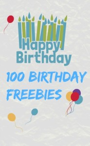 100 Birthday Freebies For Your Birthday