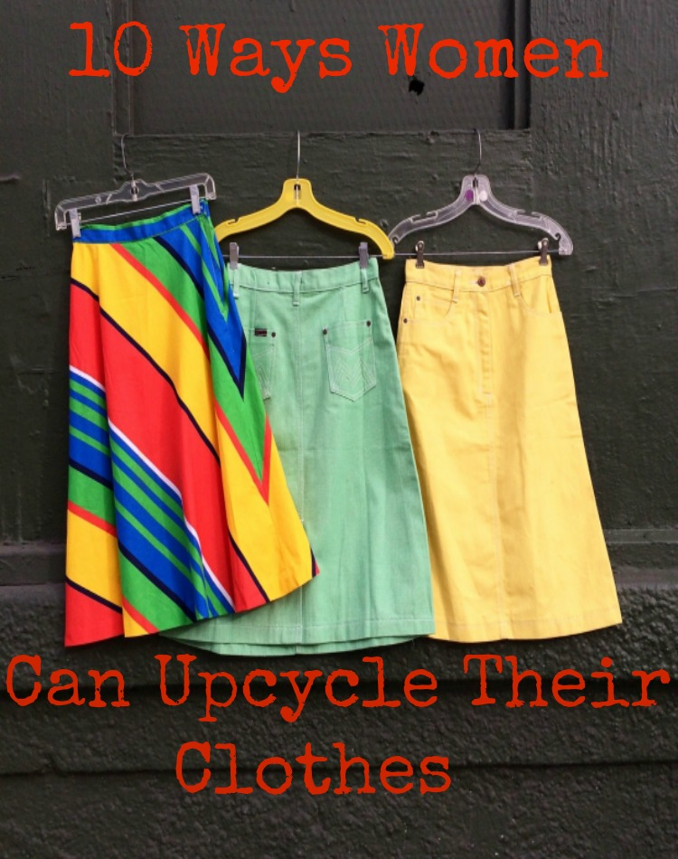 10 ways women can upcycle their clothes