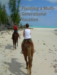 How to Plan Fun and Educational Multigenerational Family Vacations