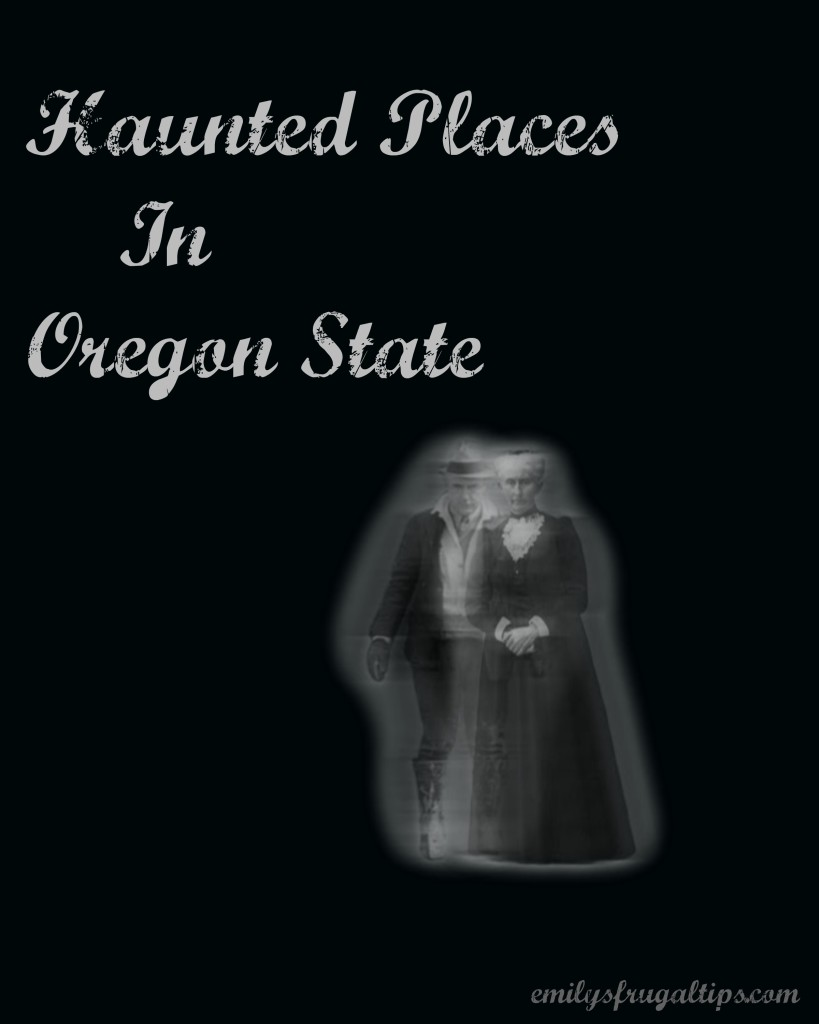 haunted places in oregon state