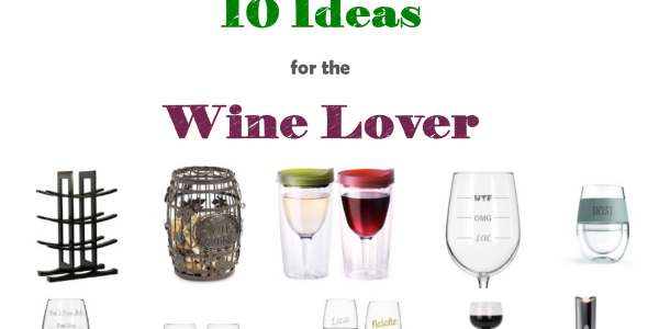 10 Wine Lovers Gift Ideas to Buy This Holiday Season