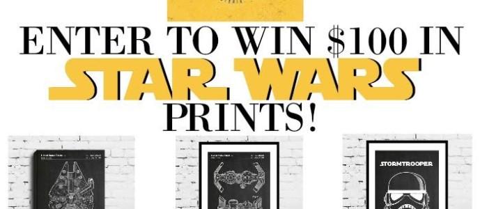 Star Wars Prints Giveaway – $100 Prize
