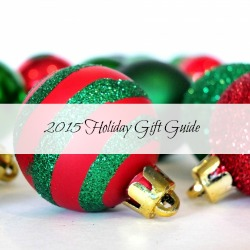 2015 Holiday Gift Guide