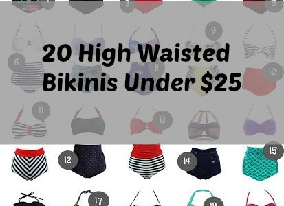 20 High Waisted Bikinis Under $25 That You Must Own!