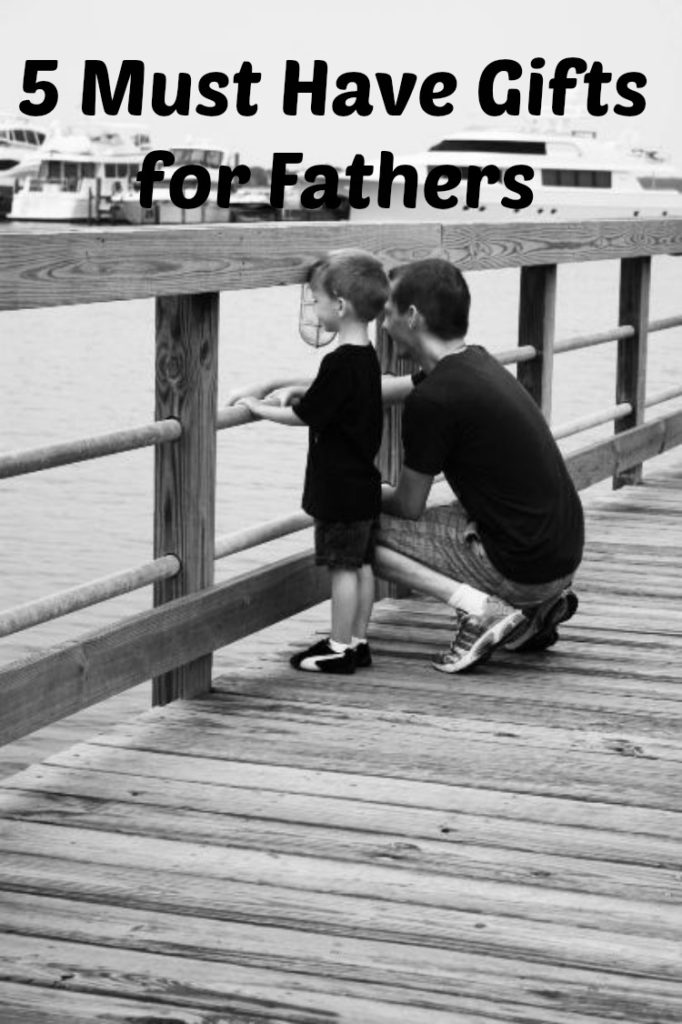 5 must have fathers day gifts