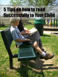 Five Tips on How to Read Successfully to Your Child