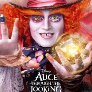 5 Reasons to Watch Alice Through The Looking Glass This Thursday