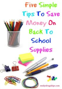 Five Easy Tips To Save Money On Back To School Supplies