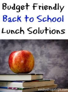 Budget Friendly Back to School Lunch Solutions