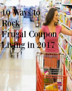 10 Ways to Rock Frugal Coupon Living in 2017